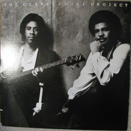Stanley Clarke & George Duke-The Clarke-Duke Project LP