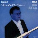 Taco Puttin on the Ritz LP Single