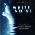 White Noise (DvD) starring Michael Keaton, Deborah Unger