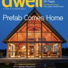 Dwell Magazine - Prefab Comes Home - Dec/Jan 2013 issue