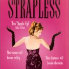 Strapless (DvD)starring Blair Brown & Bridget Fonda