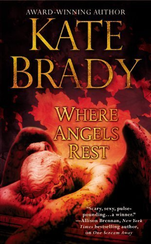 Where Angels Rest by Kate Brady (2012,HARDCOVER)