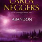 Abandon (Hardcover) By Carla Neggers