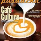 Pasadena Magazine - Cafe Culture 01/02-2012 issue