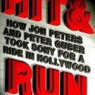 Hit & Run *Jon Peters & Peter Guber* by Griffin Nancy (Hard Bound)