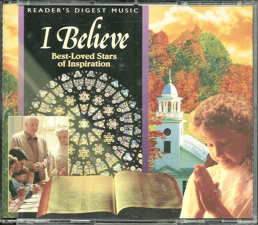 I BELIEVE (4 CD) BEST-LOVED STARS OF INSPIRATION Reader's Digest
