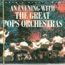 AN EVENING WITH THE GREAT POPS ORCHESTRAS (4 CD) Reader's Digest Arthur Fieldler John Williams