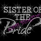 Sister of the Bride - New Rhinestone Iron on Transfer Hot Fix Bling Bridal Bride - DIY