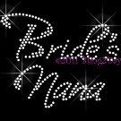Bride's Nana - New Rhinestone Iron on Transfer Hot Fix Bling Bridal Bride - DIY
