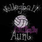 Volleyball Aunt - C - Iron on Rhinestone Transfer Hot Fix Bling Sports - DIY