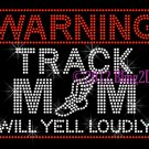 WARNING - Track Mom - Rhinestone Iron on Transfer Hot Fix Bling Sports Series - DIY