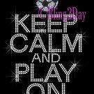 Keep Calm and Play On - SOCCER - Rhinestone Iron on Transfer Hot Fix Bling School Sport Mom - DIY