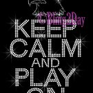 Keep Calm and Play On - EAGLES - Rhinestone Iron on Transfer Hot Fix Bling School Mascot Mom - DIY