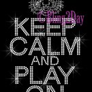 Keep Calm and Play On - TIGERS - Rhinestone Iron on Transfer Hot Fix Bling School Mascot Mom - DIY