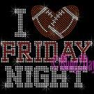 I Love Friday Night - RED - Football - Iron on Rhinestone Transfer Sport Mom - DIY