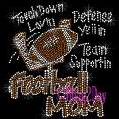 Football Mom - Touch Down, Support Team - Iron on Rhinestone Transfer Sport Mom - DIY