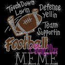 Football MEME - Touch Down, Support Team - Iron on Rhinestone Transfer Sport Mom - DIY
