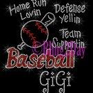 Baseball GiGi - Home Run, Support Team - Iron on Rhinestone Transfer Sport Mom - DIY