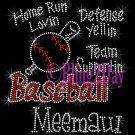 Baseball Meemaw - Home Run, Support Team - Iron on Rhinestone Transfer Sport Mom - DIY