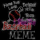 Baseball MEME - Home Run, Support Team - Iron on Rhinestone Transfer Sport Mom - DIY