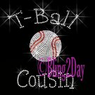 T-Ball Cousin - C Rhinestone Iron on Transfer Hot Fix Bling Sports - DIY
