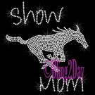 Show Mom - Horse - Rhinestone Iron on Transfer Hot Fix Bling FFA - DIY