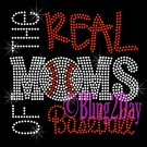 BASEBALL - New - The Real MoM of - Rhinestone Iron on Transfer - Bling Sport