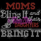 TRACK - Moms Bling It and their DAUGHTERS Bring It - Iron on Rhinestone Transfer - DIY