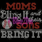 BASEBALL - Moms Bling It and their SONS Bring It - Iron on Rhinestone Transfer Sports Mom - DIY