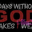 7 Days Without GOD Makes 1 Weak - Iron on Rhinestone Transfer - Bling - DIY
