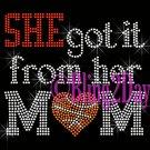 SHE got it from her MoM - BASKETBALL Heart - Iron on Rhinestone Transfer - Sports Mom - DIY