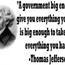 Thomas Jefferson BIG GOV quote ASH GRAY Tee Adult LARGE