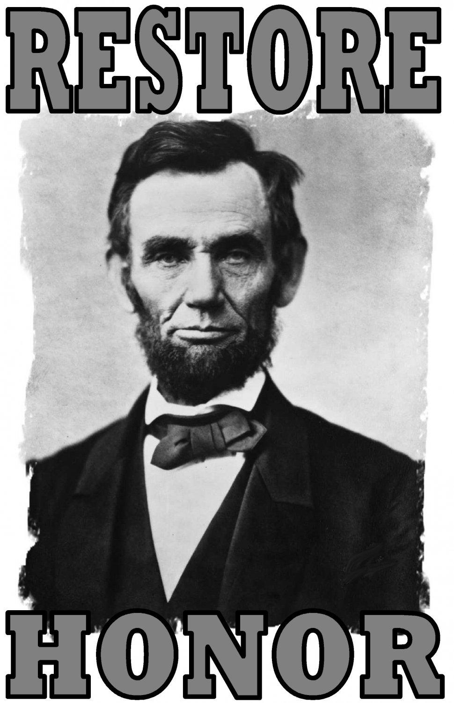 Abe Lincoln RESTORE HONOR Tee! WHITE Tee Adult MEDIUM