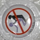 'NO SEX' ASH TRAY - 21