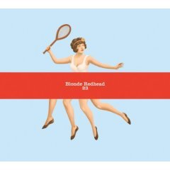23 by :Blonde Redhead