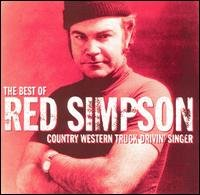 The Best of Red Simpson: Country Western Truck Drivin' Singer by Red Simpson