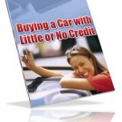 Buying a Car with little or no Credit.