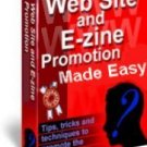 Web Site and E-zine Promotion Made Easy!