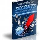 Viral Marketing Secrets.