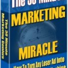 The 30 Minutes Marketing Miracle.