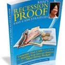 Recession Proof Fast Cash Strategies.