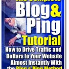 The Complete Blog and Ping Tutorial.