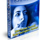 How To Free Yourself From Bad Habits, Forever!