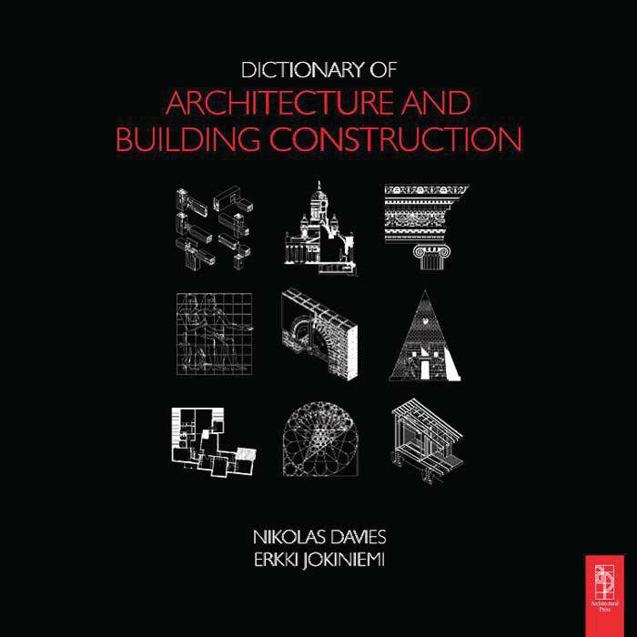 DICTIONARY OF ARCHITECTURE AND BUILDING CONSTRUCTIONS
