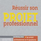 REUSSIR SON PROJET PROFESSIONNEL