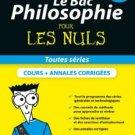 Le Bac Philosophie pour les Nuls, nouvelle édition