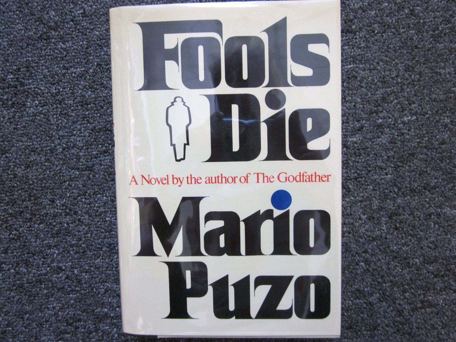 FOOL'S DIE Mario Puzo SIGNED FIRST EDITION