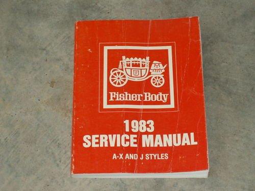 1983 FISHER BODY Shop Repair Sevice Manual FREE SHIP