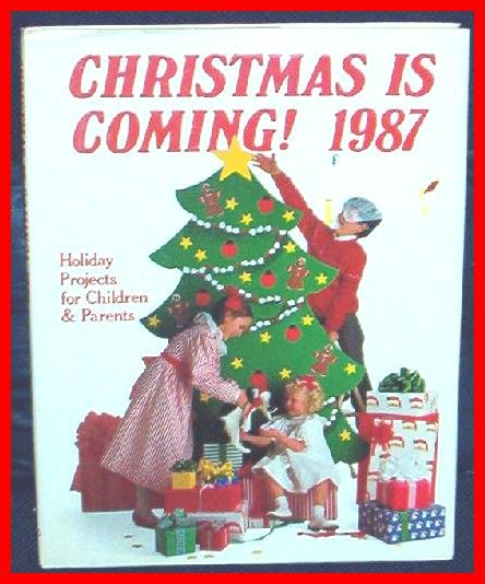 Christmas Is Coming 1987 HB BOOK COLLECTOR'S EDITION