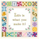 Life Is What You Make It! Pattern Chart Graph